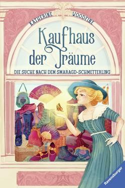 Kaufhaus der Träume, Band 2: Die Suche nach dem Smaragd-Schmetterling von Fusi,  Alessandra, Orgaß,  Katharina, Woodfine,  Katherine