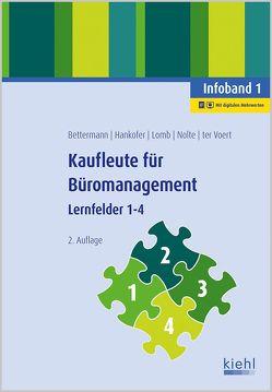 Kaufleute für Büromanagement – Infoband 1 von Bettermann,  Verena, Hankofer,  Sina Dorothea, Lomb,  Ute, Nolte,  Nicole, ter Voert,  Ulrich
