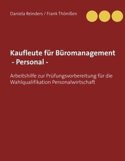 Kaufleute für Büromanagement -Personal – von Reinders,  Daniela, Thönißen,  Frank