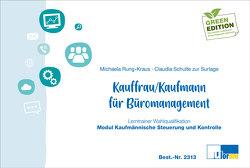 Kaufmann/-frau für Büromanagement von Rung-Kraus,  Michaela, Schulte zur Surlage,  Claudia