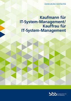 Kaufmann für IT-System-Management/Kauffrau für IT-System-Management von Blachnik,  Gerd