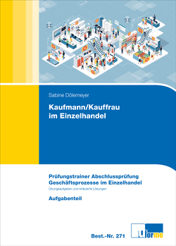 Kaufmann/Kauffrau im Einzelhandel (AO 2017) von Dölemeyer,  Sabine