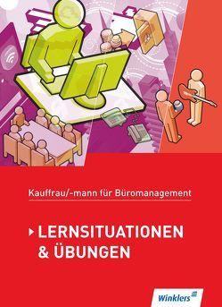 Kaufmann/Kauffrau für Büromanagement von Aigner,  Denise, Hellmers,  Günter, Holtmann,  Sabine, Lange,  Marcel, Pohontsch,  Monique, Wathling,  Ursula, Winkler,  Matthias