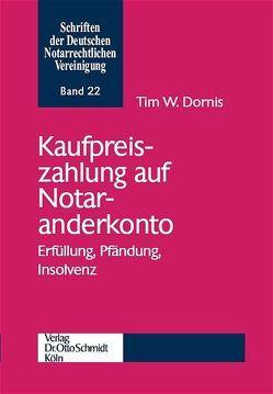 Kaufpreiszahlung auf Notaranderkonto von Dornis,  Tim W.