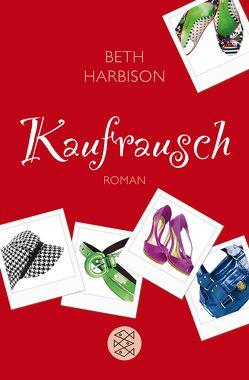 Kaufrausch von Harbison,  Beth, Kruse,  Tatjana