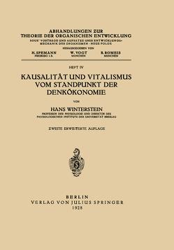 Kausalität und Vitalismus vom Standpunkt der Denkökonomie von Romeis,  B., Spemann,  H., Vogt,  W., Winterstein,  Hans