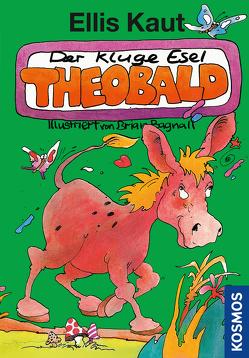 Kaut, Der kluge Esel Theobald von Bagnall,  Brian, Kaut,  Ellis