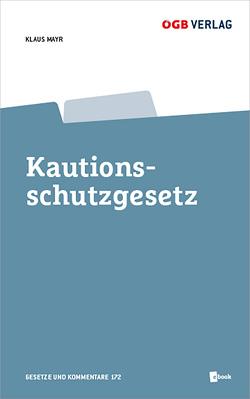 Kautionsschutzgesetz von Mayr,  Klaus