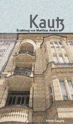Kautz von Andris,  Matthias