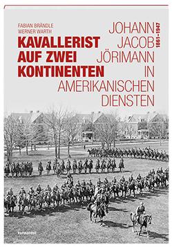 Kavallerist auf zwei Kontinenten von Brändle,  Fabian, Warth,  Werner
