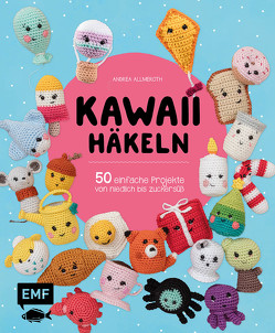Kawaii häkeln von Allmeroth,  Andrea