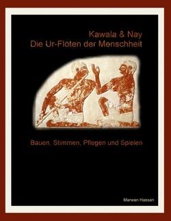 Kawala & Nay: Die Ur-Flöten der Menschheit von Hassan,  Marwan