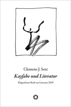 Kayfabe und Literatur von Setz,  Clemens J.