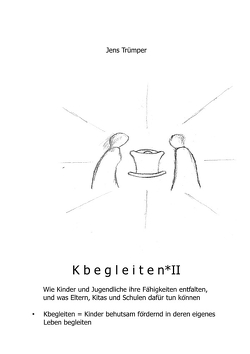 Kbegleiten II von Trümper,  Jens