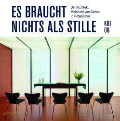 KBI 08 | Es braucht nichts als Stille von Erne,  Thomas, Hein,  Martin, Spörl,  Lukas, Tschechne,  Martin