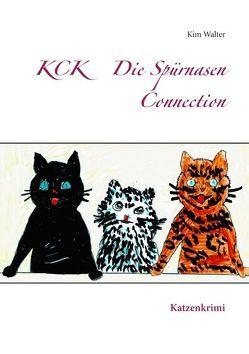 KCK Die Spürnasen Connection von Walter,  Kim