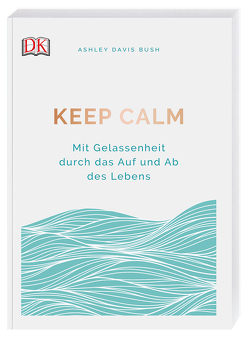 Keep calm von Bush,  Ashley Davis
