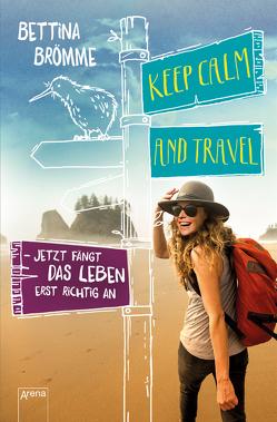 Keep calm and travel von Brömme,  Bettina