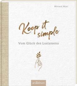 Keep it simple von Minimal Mimi, Walther,  Benedikt