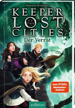 Keeper of the Lost Cities – Der Verrat (Keeper of the Lost Cities 4) von Attwood,  Doris, Messenger,  Shannon