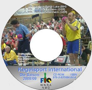 Kegelsport International. Die Saison 2008 / 2009 von Barth,  Klaus
