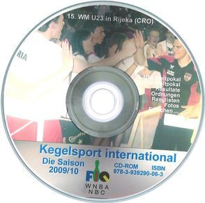 Kegelsport International. Die Saison 2009 / 2010 von Barth,  Klaus