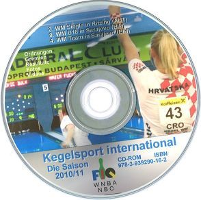 Kegelsport International. Die Saison 2010 / 2011 von Barth,  Klaus