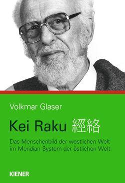 Kei raku von Glaser,  Volkmar