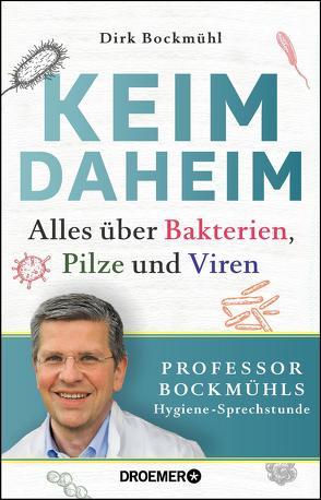 Keim daheim von Bockmühl,  Dirk, Lenkova,  Claire