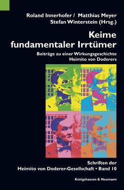 Keime fundamentaler Irrtümer von Innerhofer,  Roland, Meyer,  Matthias, Winterstein,  Stefan