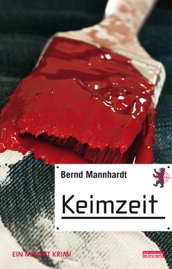 Keimzeit von Mannhardt,  Bernd