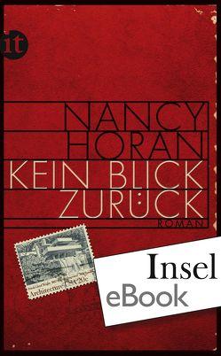 Kein Blick zurück von Heinrich,  Brigitte, Horan,  Nancy