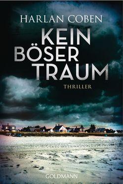 Kein böser Traum von Coben,  Harlan, Frauendorf-Mössel,  Christine