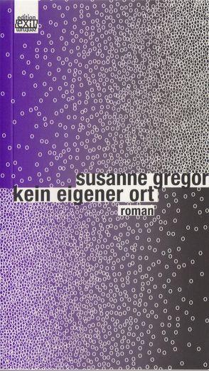 kein eigener ort von Gregor,  Susanne