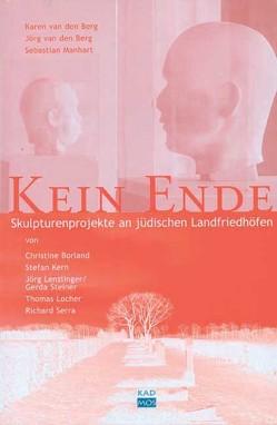 Kein Ende von Berg,  Jörg van den, Berg,  Karen van den, Manhart,  Sebastian