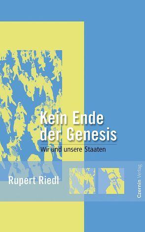 Kein Ende der Genesis von Riedl,  Rupert