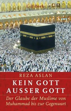 Kein Gott außer Gott von Aslan,  Reza, Seuß,  Rita