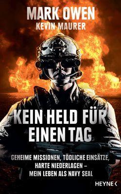 Kein Held für einen Tag von Hölscher,  Alexandra, Kögeböhn,  Lisa, Maurer,  Kevin, Meyer,  Hannes, Owen,  Mark