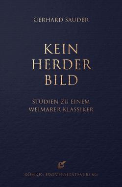 Kein Herder-Bild von Bogner,  Ralf, Sauder,  Gerhard