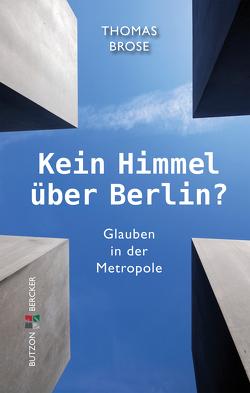 Kein Himmel über Berlin? von Brose,  Thomas