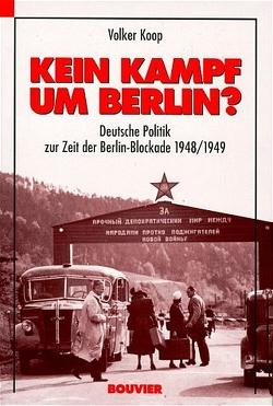 Kein Kampf um Berlin von Koop,  Volker