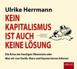 Kein Kapitalismus ist auch keine Lösung von Berlinghof,  Ursula, Herrmann,  Ulrike