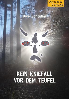 Kein Kniefall vor dem Teufel von Schönhar,  Uwe