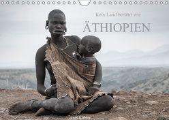 Kein Land berührt wie Äthiopien (Wandkalender 2018 DIN A4 quer) von Koehler,  Axel