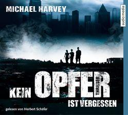 Kein Opfer ist vergessen von Harvey,  Michael, Schäfer,  Herbert, Weber-Jarić,  Gabriele