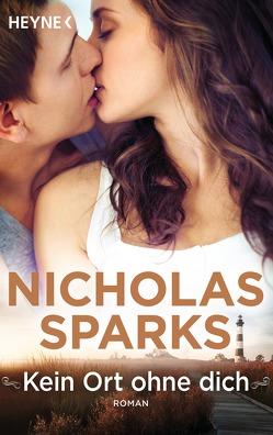Kein Ort ohne dich von Finke,  Astrid, Sparks,  Nicholas