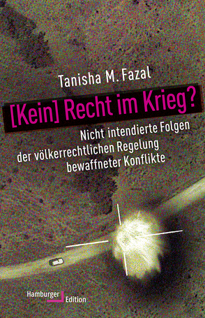 [Kein] Recht im Krieg? von Fazal,  Tanisha M.