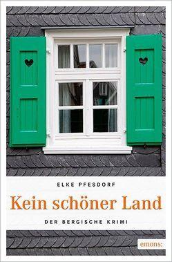 Kein schöner Land von Pfesdorf,  Elke