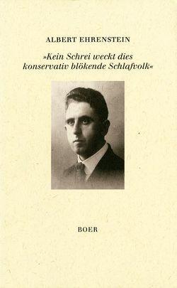 """""""Kein Schrei weckt dies konservativ blökende Schlafvolk"""" von Ehrenstein,  Albert, Mittelmann,  Hanni"""