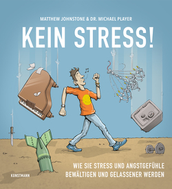 Kein Stress! von Johnstone,  Matthew, Krauss,  Viola, Player,  Michael